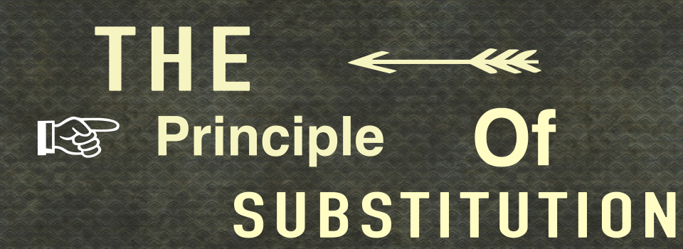 What is Principle of Substitution in Real Estate?